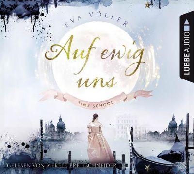 Auf ewig uns, 6 Audio-CDs, Eva Völler