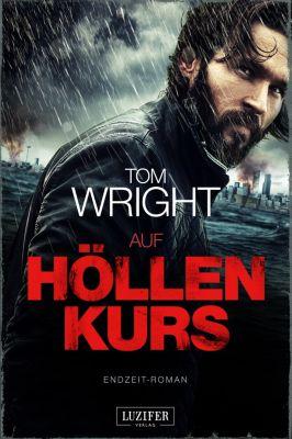 Auf Höllenkurs, Tom Wright