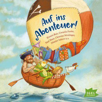 Auf ins Abenteuer, 1 Audio-CD, Cornelia Funke, Paul Maar, Erhard Dietl