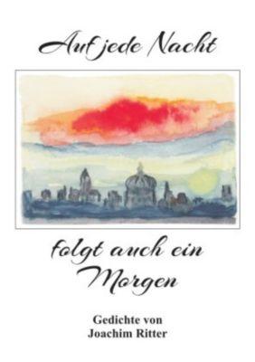 Auf jede Nacht folgt auch ein Morgen - Joachim Ritter pdf epub