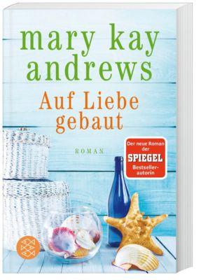Auf Liebe gebaut, Mary Kay Andrews