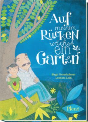 Auf meinem Rücken wächst ein Garten, Birgit Unterholzner