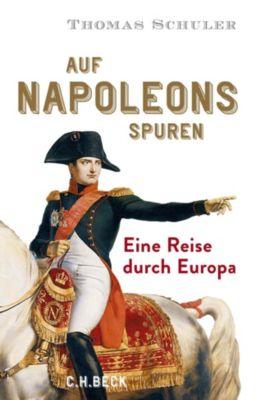 Auf Napoleons Spuren - Thomas Schuler pdf epub