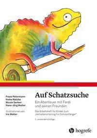 Auf Schatzsuche, Franz Petermann, Heike Natzke, Nicole Gerken, Hans-Jörg Walter