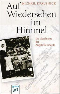 Auf Wiedersehen im Himmel - Michail Krausnick |