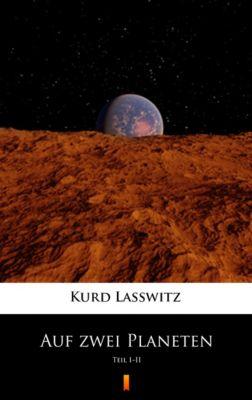 Auf zwei Planeten, Kurd Lasswitz