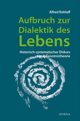 Aufbruch zur Dialektik des Lebens, Alfred Rohloff