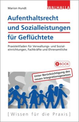 Aufenthaltsrecht und Sozialleistungen für Geflüchtete, Marion Hundt