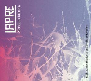 Auferstehung(Elektronische Musik Aus Berlin 1983-1 (Vinyl), Lapre