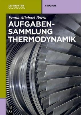 Aufgabensammlung Thermodynamik, Frank-Michael Barth