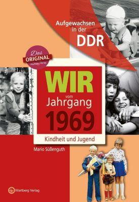 Aufgewachsen in der DDR - Wir vom Jahrgang 1969 - Kindheit und Jugend, Mario Süßenguth