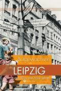 Aufgewachsen in Leipzig in den 40er und 50er Jahren, Petra Mewes, Reinhard Rössler