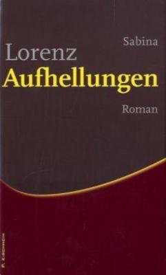 Aufhellungen, Sabina Lorenz