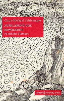 Aufklärung und Bewölkung, Claus-Michael Schlesinger, Claus-Michael Schlesinger
