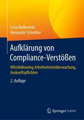 Aufklärung von Compliance-Verstössen, Lena Rudkowski, Alexander Schreiber