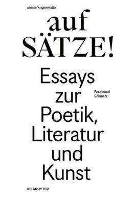 aufSÄTZE!, Ferdinand Schmatz
