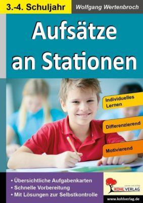 Aufsätze an Stationen 3/4, Wolfgang Wertenbroch