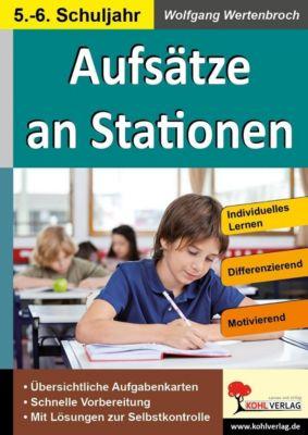 Aufsätze an Stationen 5/6, Wolfgang Wertenbroch