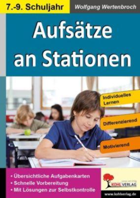 Aufsätze an Stationen 7-9, Wolfgang Wertenbroch