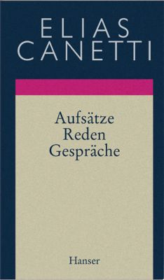 Aufsätze, Reden, Gespräche - Elias Canetti pdf epub