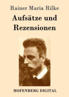 Aufsätze und Rezensionen, Rainer Maria Rilke