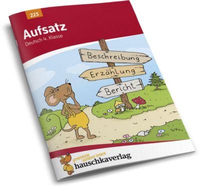 Aufsatz Deutsch 4. Klasse - Gerhard Widmann |