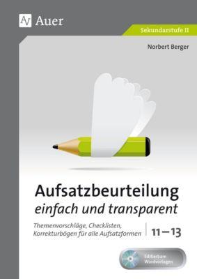 Aufsatzbeurteilung einfach und transparent 11-13, m. CD-ROM, Norbert Berger