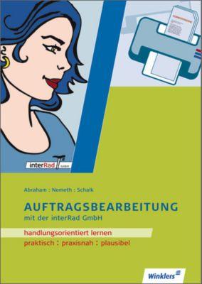 Auftragsbearbeitung mit der interRad GmbH, Georg Abraham, Werner Nemeth, Rolf Schalk
