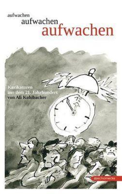 aufwachen - Ali Kohlbacher  