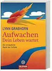 Aufwachen - Dein Leben wartet, Lynn Grabhorn