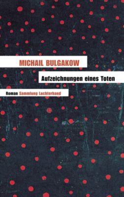 Aufzeichnungen eines Toten, Michail Bulgakow