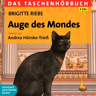 Auge des Mondes, 4 Audio-CDs, Brigitte Riebe