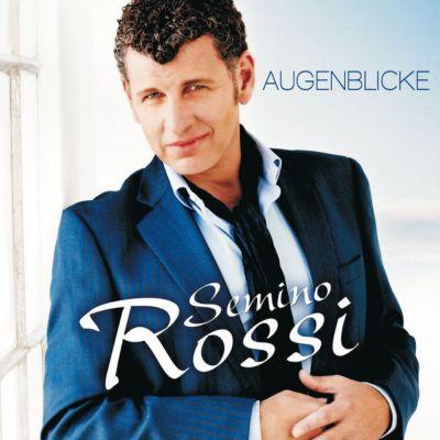 Augenblicke, Semino Rossi