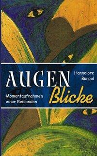 AugenBlicke, Hannelore Börgel
