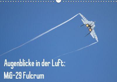 Augenblicke in der Luft: MiG-29 Fulcrum (Wandkalender 2019 DIN A3 quer), Aleksandar Prokic