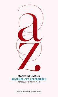 Augenblicke zelebrieren - Maren Neumann pdf epub