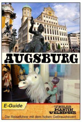 Augsburg - VELBINGER Reiseführer, Martin Velbinger, Sarah Goldberg
