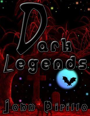 August Dark: Legends (August Dark, #2), John Pirillo