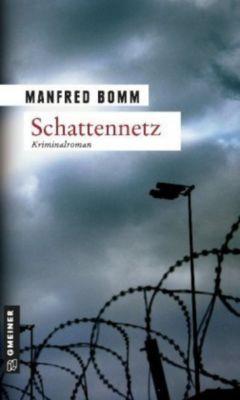 August Häberle Band 7: Schattennetz, Manfred Bomm