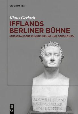 August Wilhelm Ifflands Berliner Bühne, Klaus Gerlach