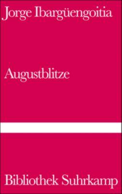 Augustblitze, Jorge Ibargüengoitia