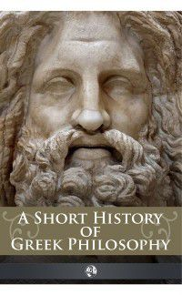 AUK Classics: Short History of Greek Philosophy, John Marshall