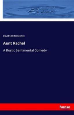 Aunt Rachel, David Christie Murray