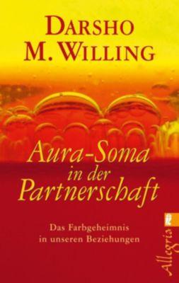 Aura-Soma in der Partnerschaft, Darsho M. Willing