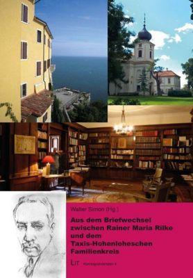 Aus dem Briefwechsel zwischen Rainer Maria Rilke und dem Taxis-Hohenloheschen Familienkreis