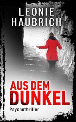 Aus dem Dunkel, Leonie Haubrich