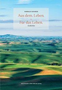 Aus dem Leben - Für das Leben - Harald Schirge  