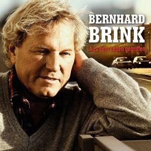 Aus dem Leben gegriffen, Bernhard Brink