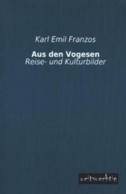 Aus den Vogesen - Karl E. Franzos pdf epub