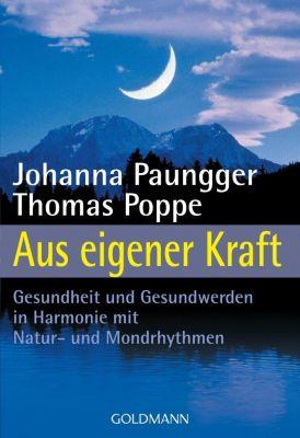 Aus eigener Kraft, Johanna Paungger, Thomas Poppe